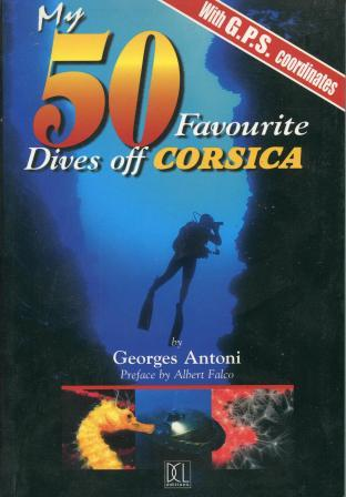 My 50 Favourite Dives off Corsica